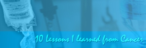 ten-lessons-I-learned-from-cancer-1024x338