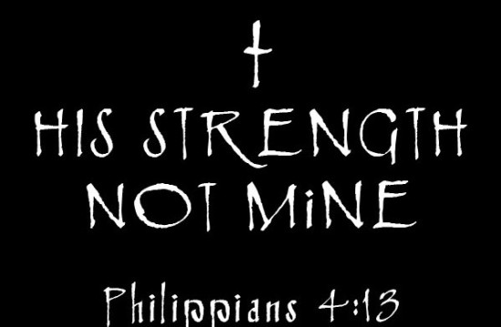 his strength not mine