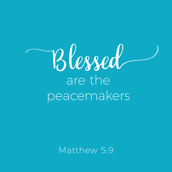 Biblical phrase from matthew gospel, blessed are the peacemakers